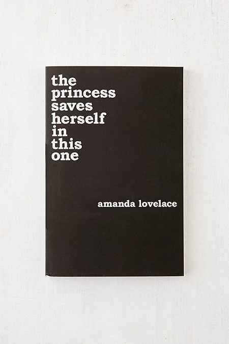princess saves herself in this one By Amanda Lovelace the princess saves herself in this one By Amanda Lovelace - Urban Outfittersthe princess saves herself in this one By Amanda Lovelace - Urban Outfitters