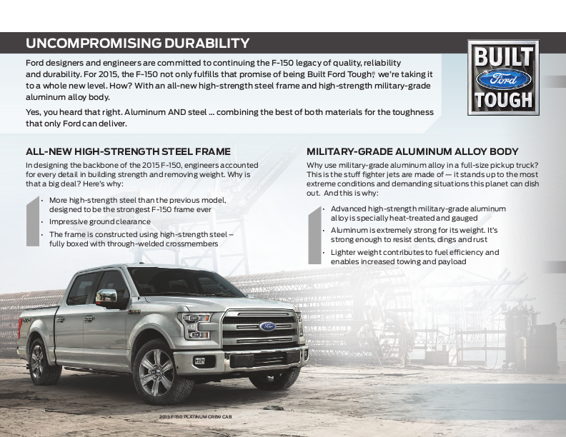 The 2015 Ford F-150 comes with an All-New High Strength Steel Frame ...