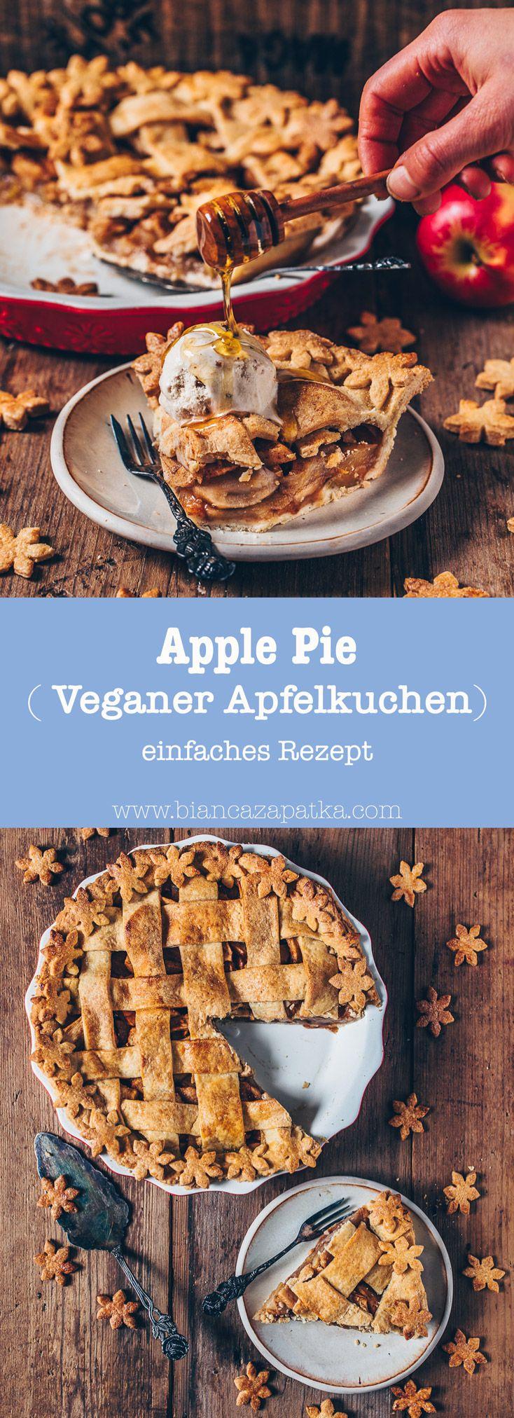 Apfelkuchen (Vegan Apple Pie) - einfaches Rezept - Bianca Zapatka | Rezepte