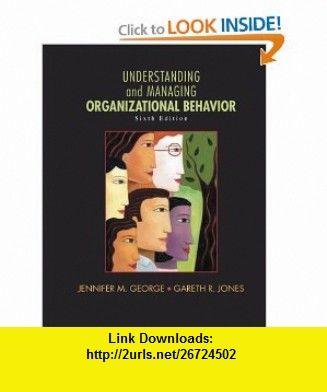 Understanding and managing organizational behavior 6th edition understanding and managing organizational behavior 6th edition 9780136124436 jennifer m george fandeluxe Gallery