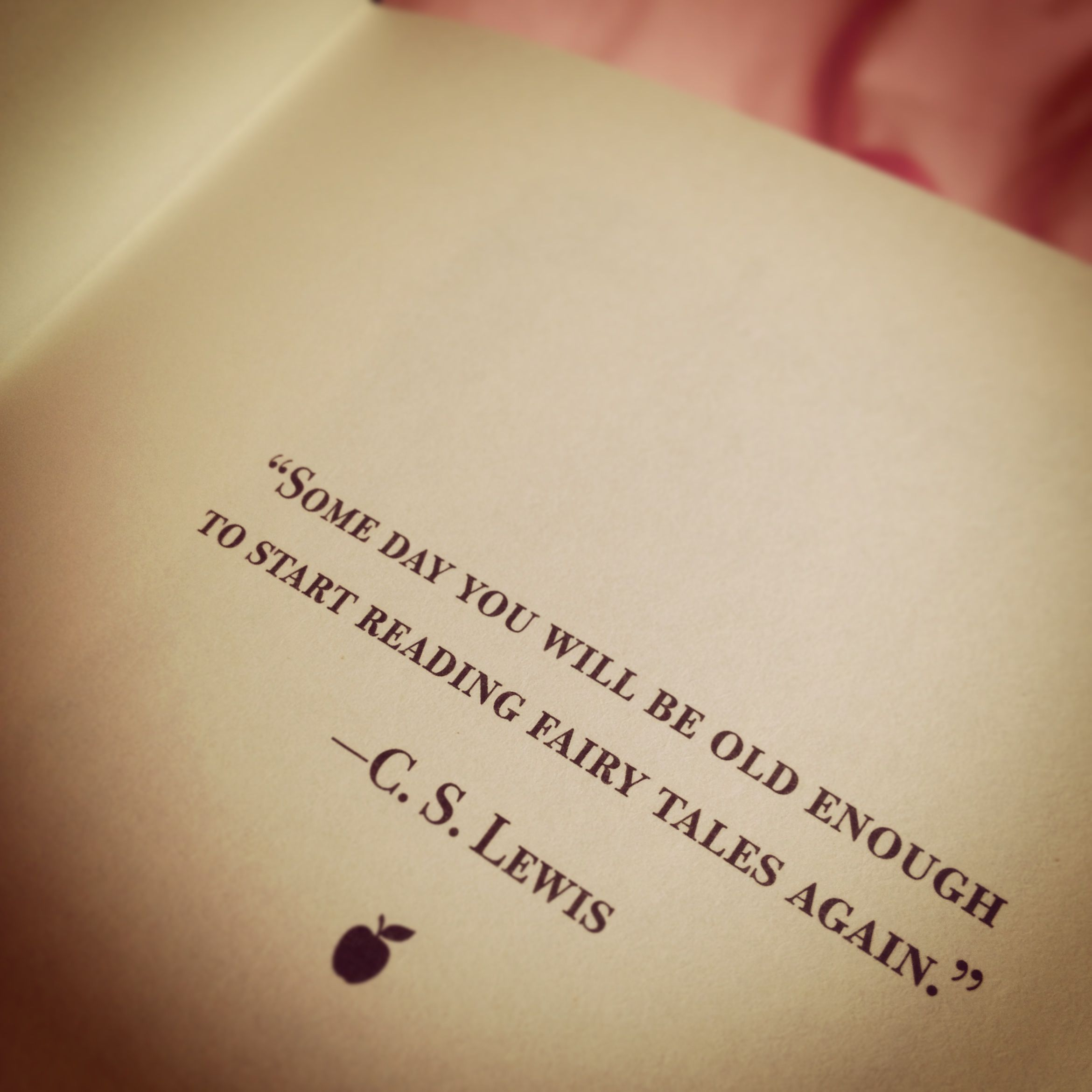 C. S. Lewis Quote in The Land Of Stories by Chris Colfer. ---What made my day when opening the book!