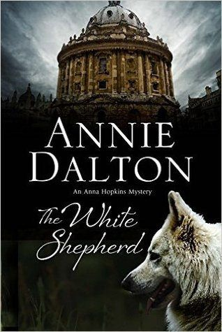 The White Shepherd by Annie Dalton: A New Mystery Series Set in Oxford