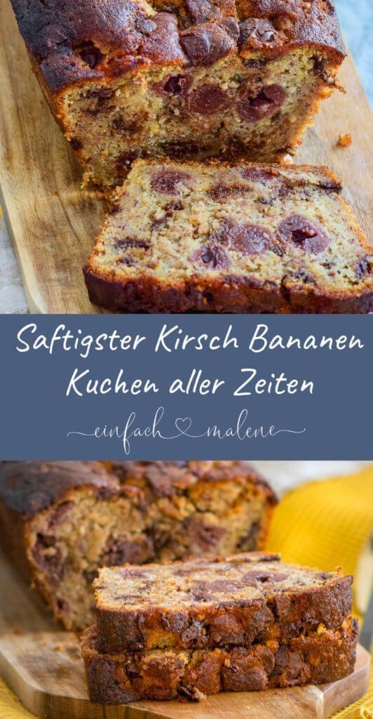 Saftigster Bananenkuchen aller Zeiten – mit Kirschen und Chocolate Chips – ALL ABOUT FOOD – Rezeptideen deutscher Blogger*