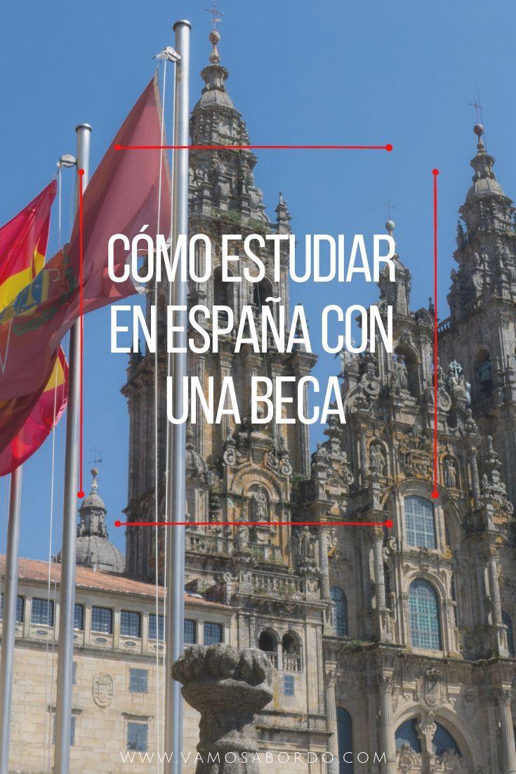Quieres Ganar Una Beca Todos Los Trucos Vamos A Bordo Viaje A Madrid Viajar Por España Becas En El Extranjero