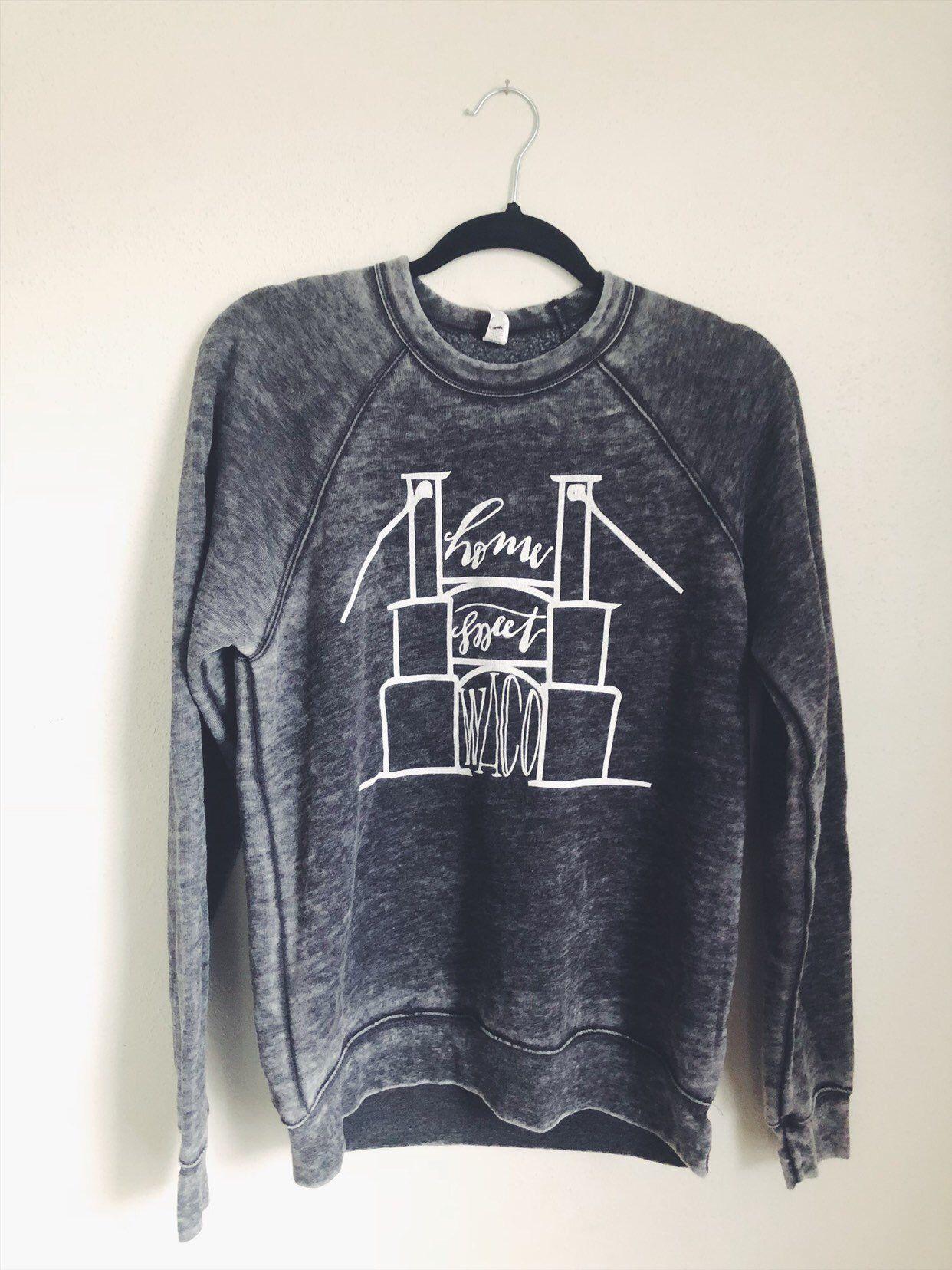 CLEARANCE*** HOME sweet WACO sweatshirt, Waco sweatshirt