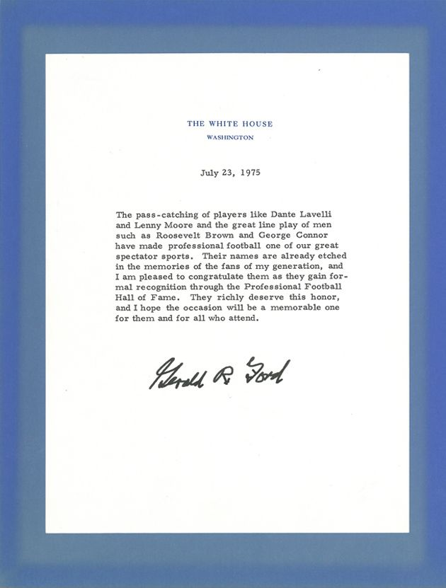 President Gerald R Ford Extended His Congratulations To The Hall