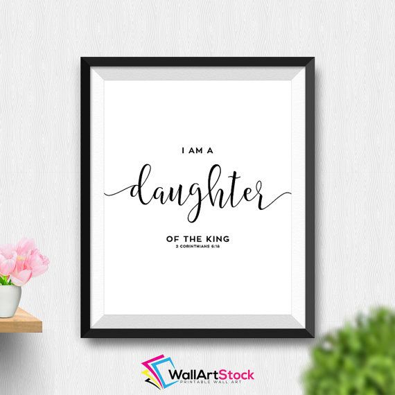 Printable Daughter Of The King Wall Art Girl Baptism Gift Nursery Religious Dining Room