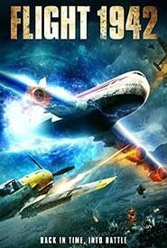 Flight 1942: On a journey that will change their lives forever, the passengers aboard Flight 42 are forced to fight in one of the greatest battles in history, World War Two. Trouble is, this is one struggle they could have never predicted… having taken off in 2015.