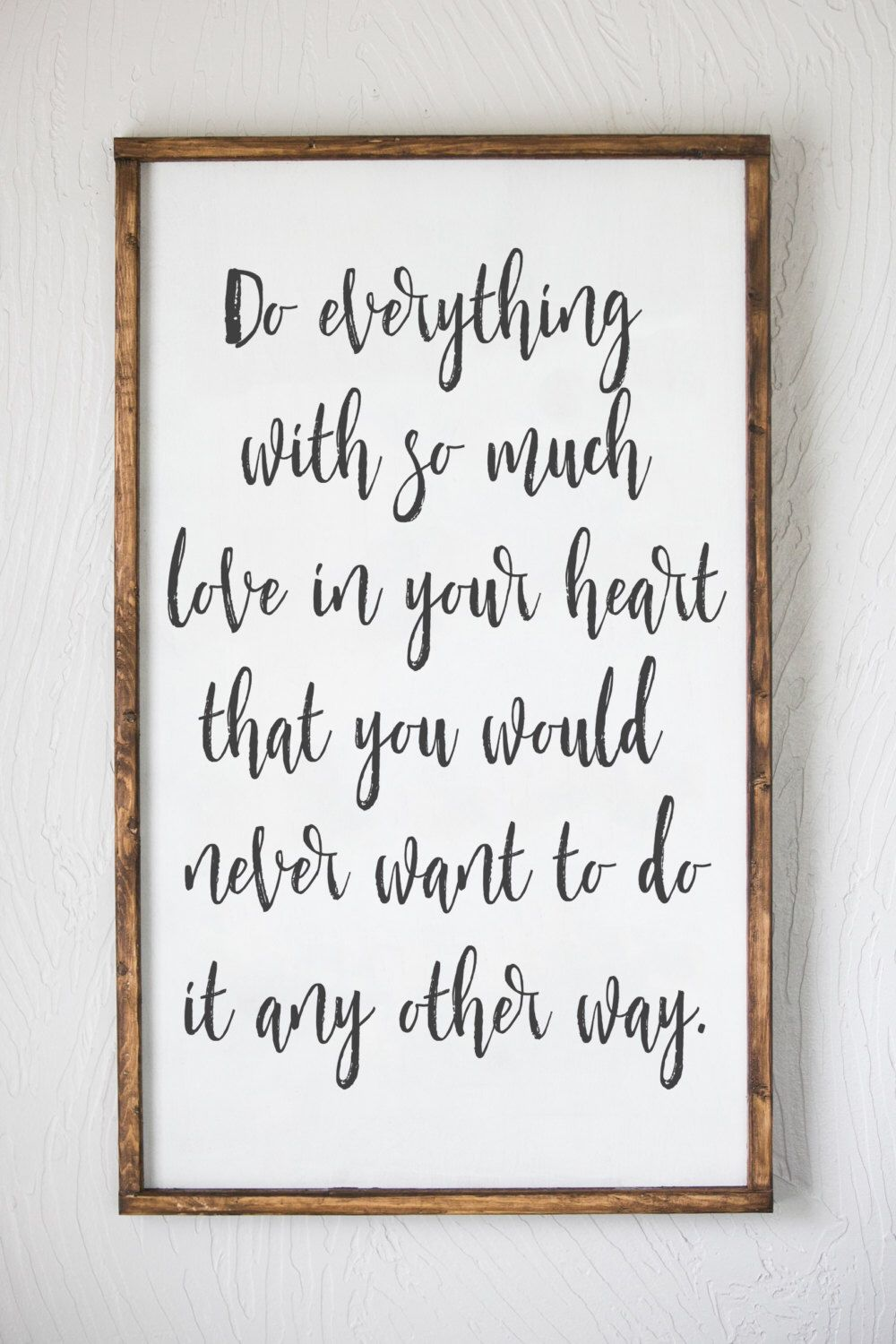 Do Everything With Love, Love Quote, Inspirational