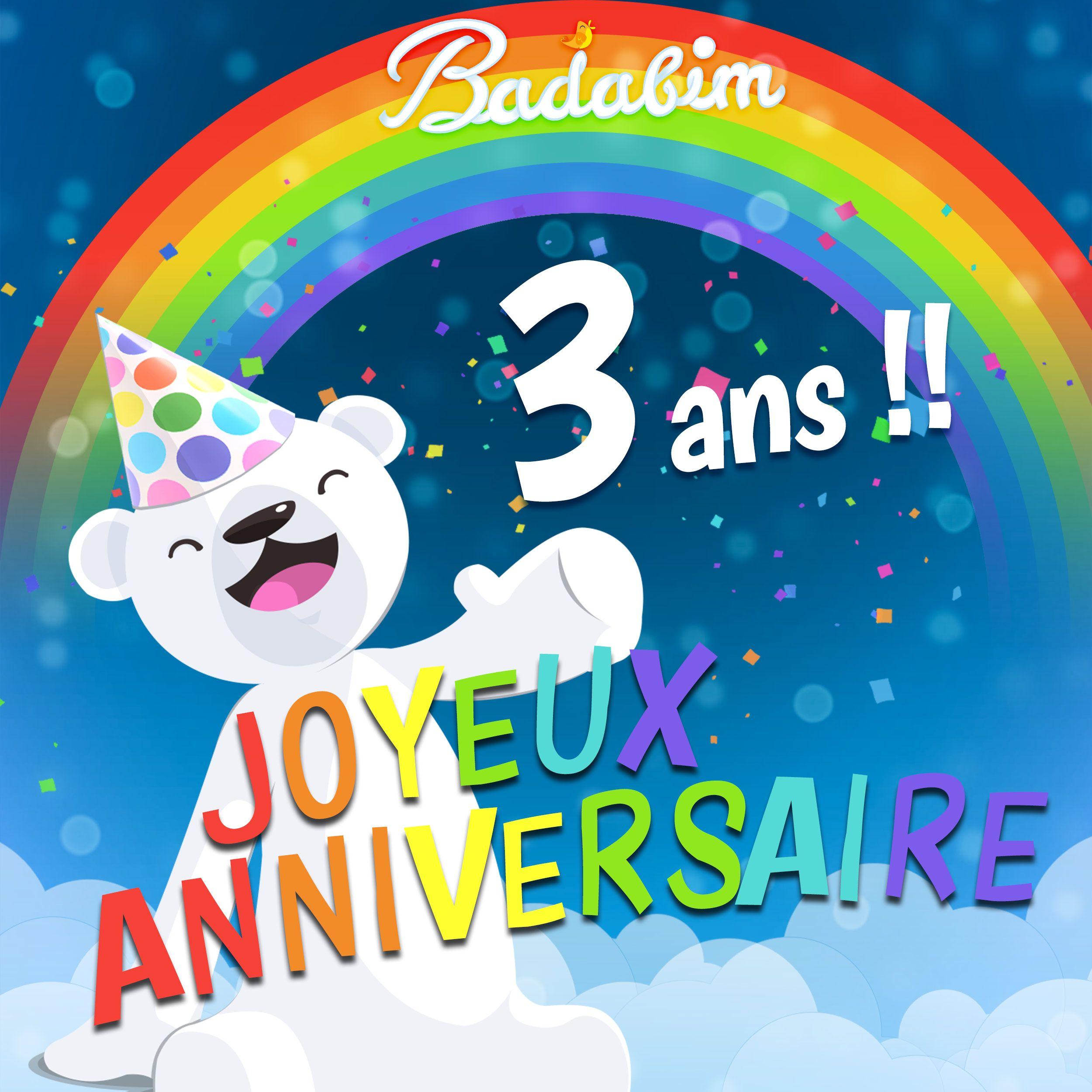Joyeux Anniversaire A Badabim Qui Fete Aujourdhui Ses Trois Ans