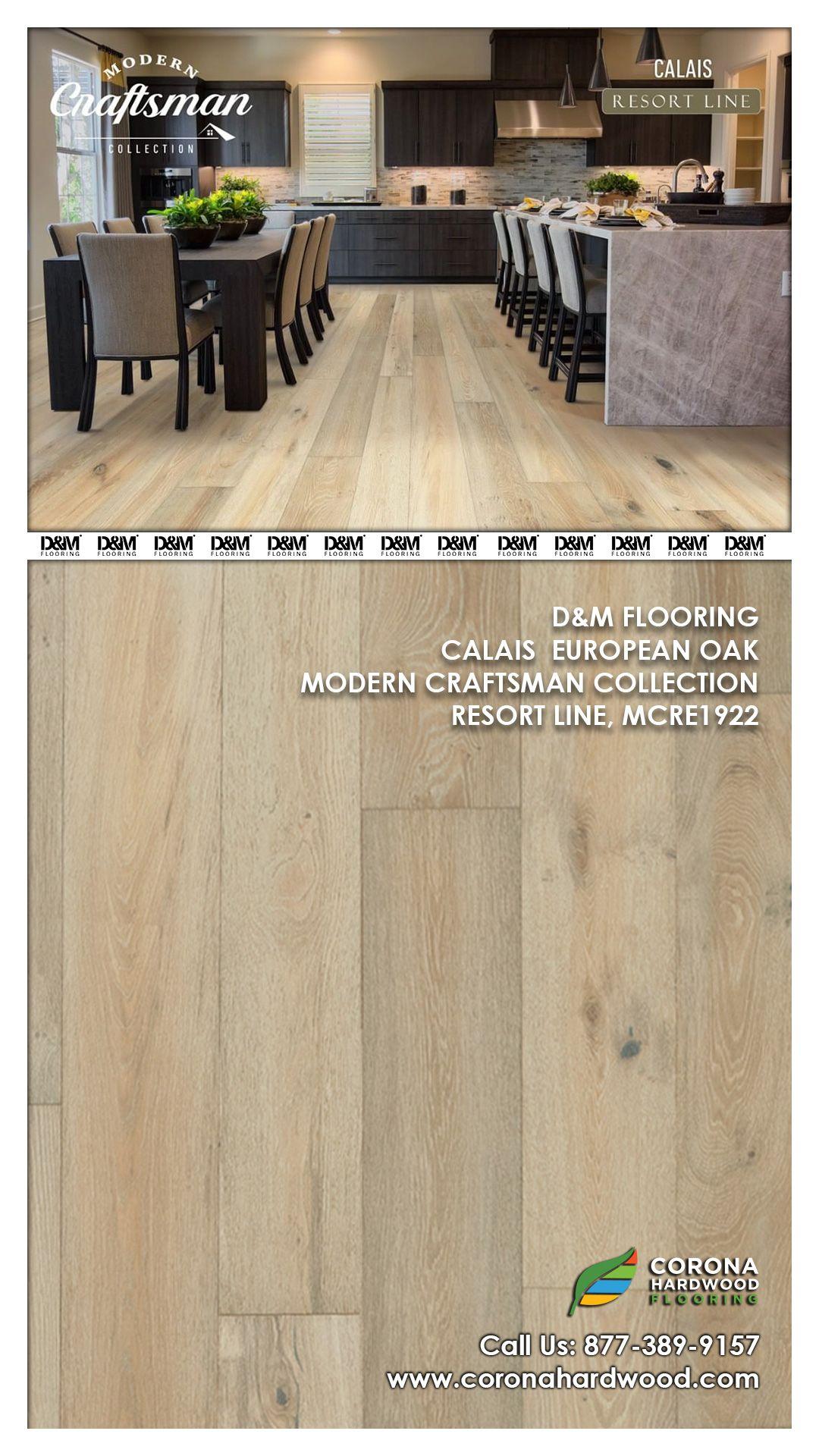 D M Calais Restort Line Modern Craftsman Oak Planks Engineered Flooring