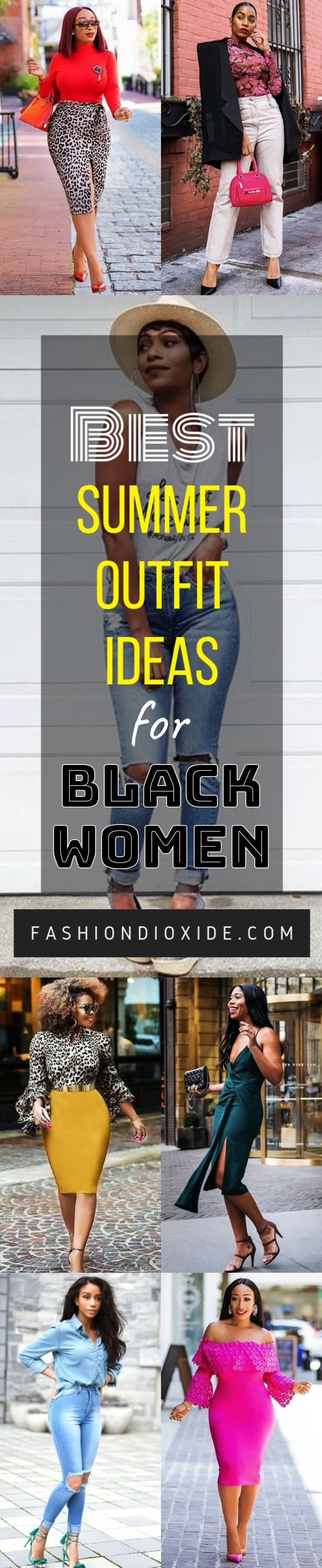 45 Best Summer Outfit Ideas For Black Women