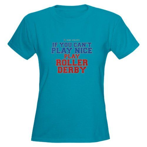 cebfd616e Amazon.com: Roller Derby Slogan Funny Women's Dark T-Shirt by CafePress:  Clothing