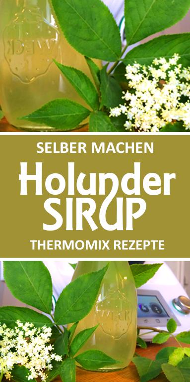 Holunderblüten Sirup selber machen im Thermomix.