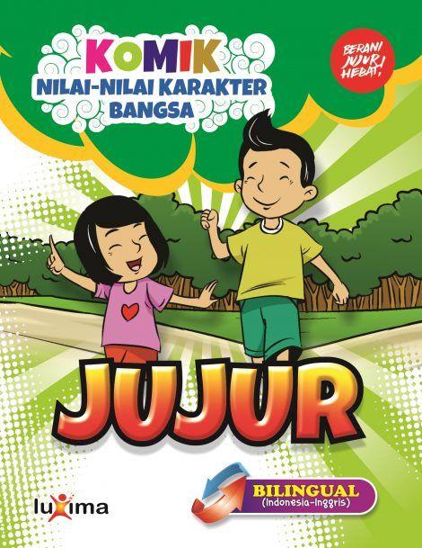 18 Komik Seri Nilai Nilai Karakter Bangsa Jujur Bilingual
