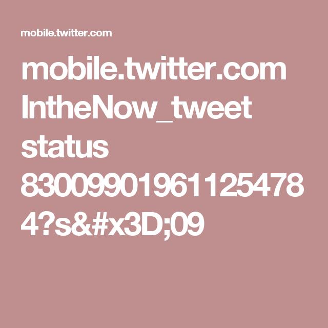 mobile.twitter.com IntheNow_tweet status 830099019611254784?s=09