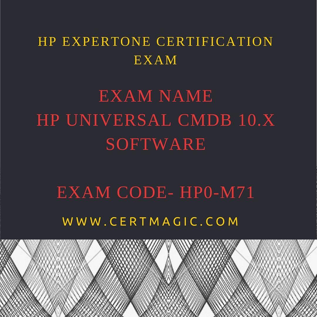 Exam Name Hp Universal Cmdb 10x Software Exam Code Hp0 M71 Http