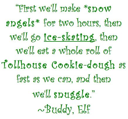 Image detail for -Quotable Sunday: Words of Wisdom From Buddy the Elf « Healthy Chicks
