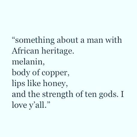 Love Love Love Morning Brothers Melanin Quotes Melanin Black Love