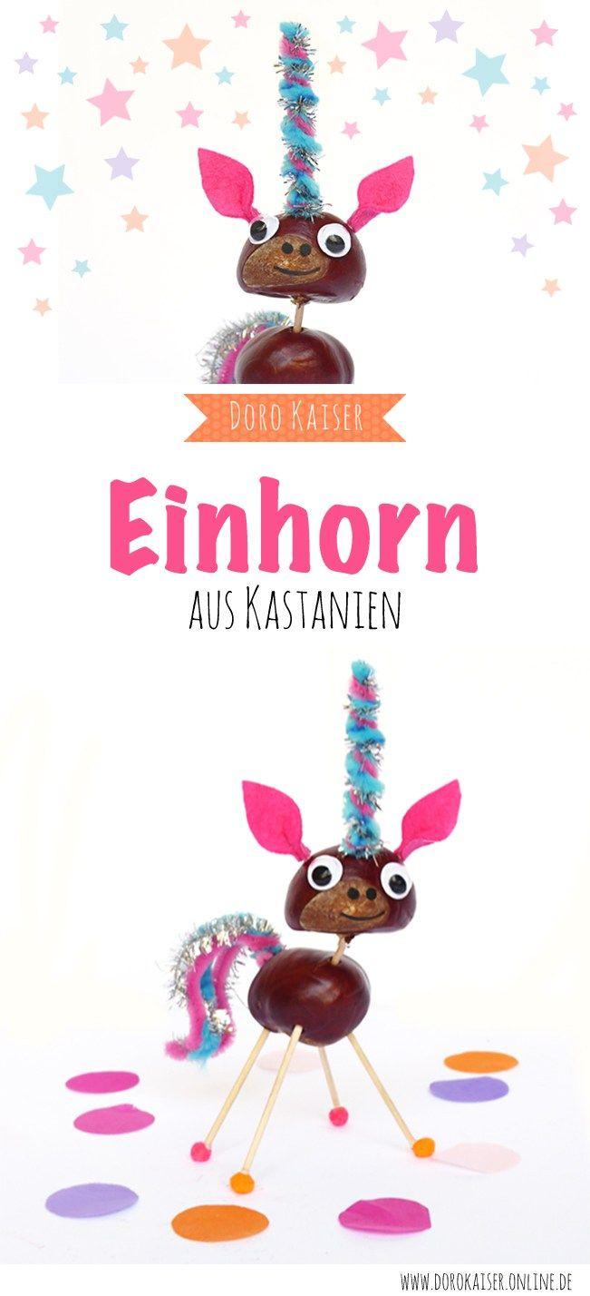 Basteln mit Kindern: Einhörner aus Kastanien - Doro Kaiser | Grafik & Illustration
