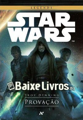 Baixar Livro Star Wars Provacao Troy Denning Pdf Epub Mobi