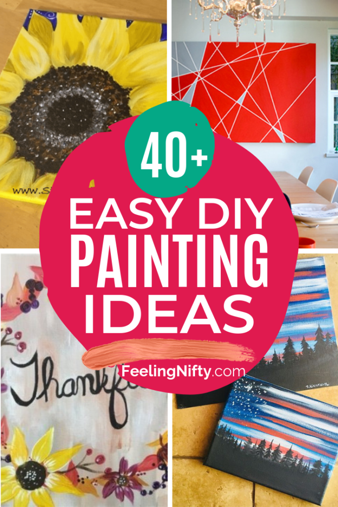 43+ Easy DIY Painting Ideas that'll Inspire Your (hidden