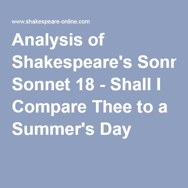 analysis of shakespeare s sonnet shall i compare thee to a  analysis of shakespeare s sonnet 18 shall i compare thee to a summer s day