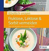 Köstlich essen Fruktose, Laktose &