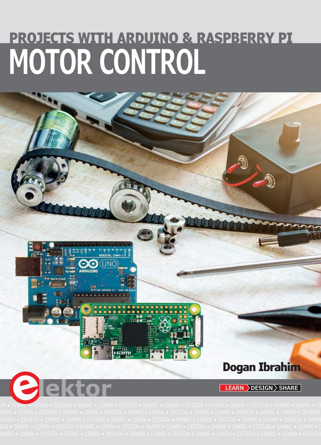 Motor Control Projects With Arduino And Raspberry Pi This Is The Project Books To Learn Electronics On Learning About