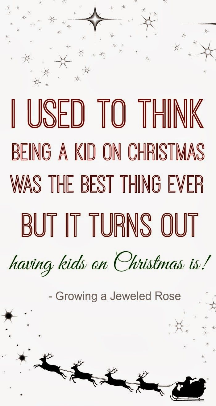 i used to think being a kid on christmas was the best thing ever but it turns out having a kid on christmas is isnt this the truth quote about kids