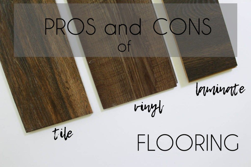 Pros And Cons Of Laminate Vinyl And Tile Flooring Within The