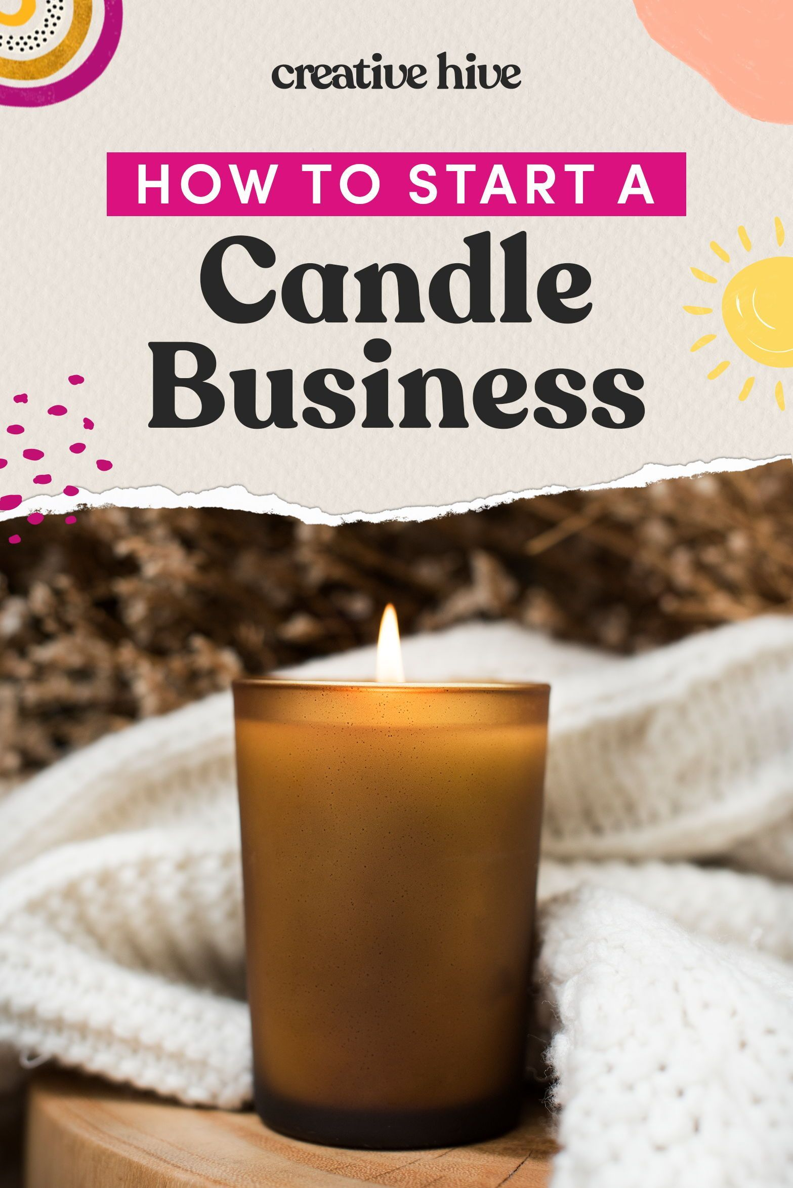 How To Start A Candle Business Candle Business Candle Making Business Candles