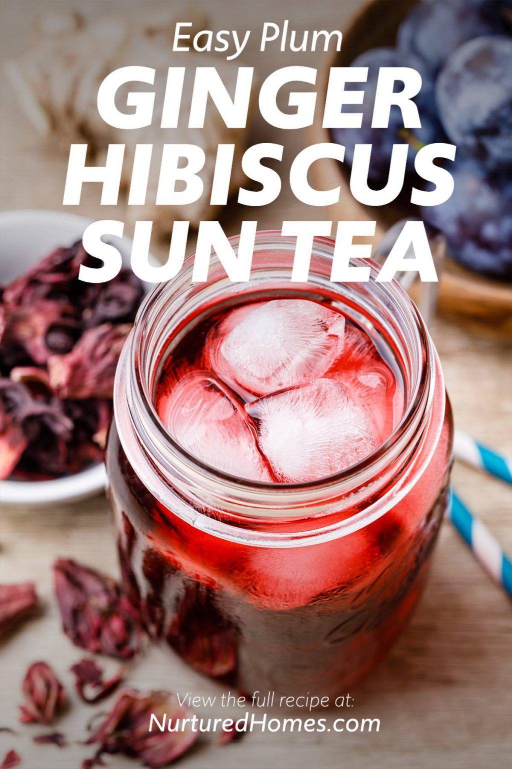 Plum Ginger Hibiscus Tea Sun Tea Recipe Nurtured Homes Recipe In 2020 Sun Tea Recipes Hibiscus Tea Hibiscus Drink Recipe