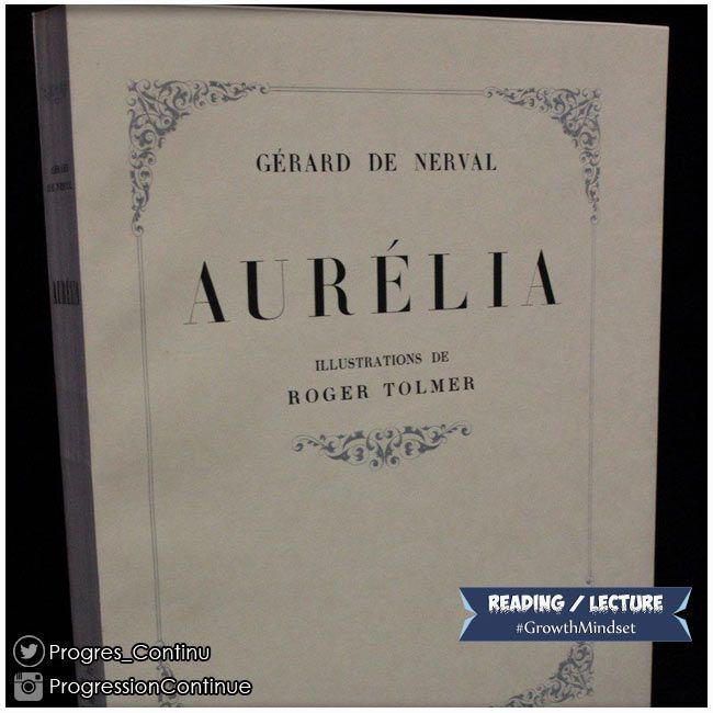 Reading / En lecture .... Gerard de Nerval : Aurélia  #vendredilecture #fridayreads #frenchclassic #classiquefrancais  http://amzn.to/2e4NAaa