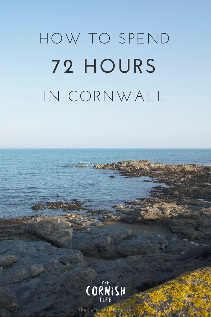 How To Spend 72 Hours in Cornwall | The Cornish Life