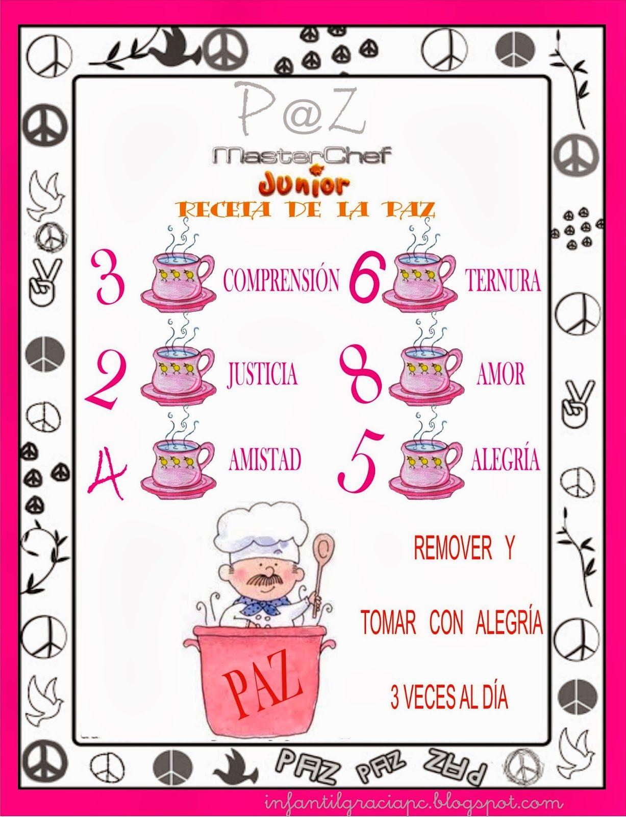INFANTIL de GRACIA: MASTER CHEF:RECETA DE LA PAZ   PAZ   Pinterest ...