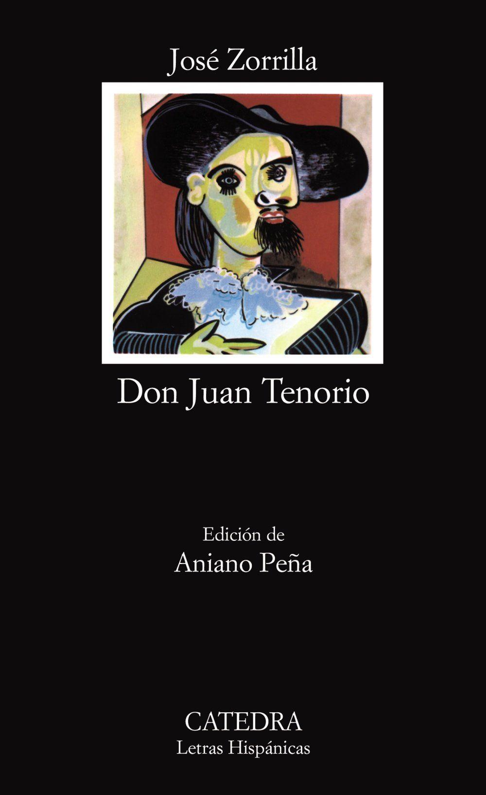 Don Juan Tenorio / José Zorrilla ; edición de Aniano Peña
