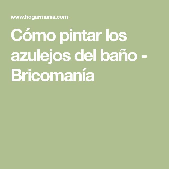 cmo pintar los azulejos del bao bricomana - Bricomania Pintura