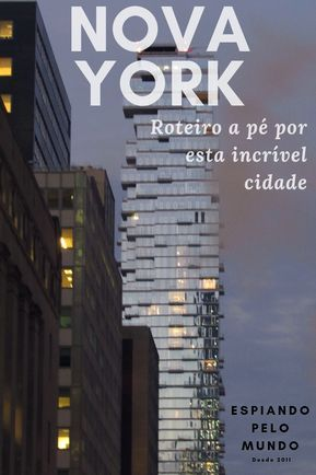 Roteiro a pé por Lower Manhattan na sedutora cidade de Nova York