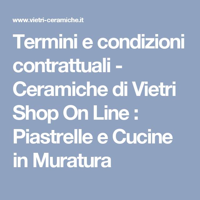 Termini e condizioni contrattuali - Ceramiche di Vietri Shop On ...