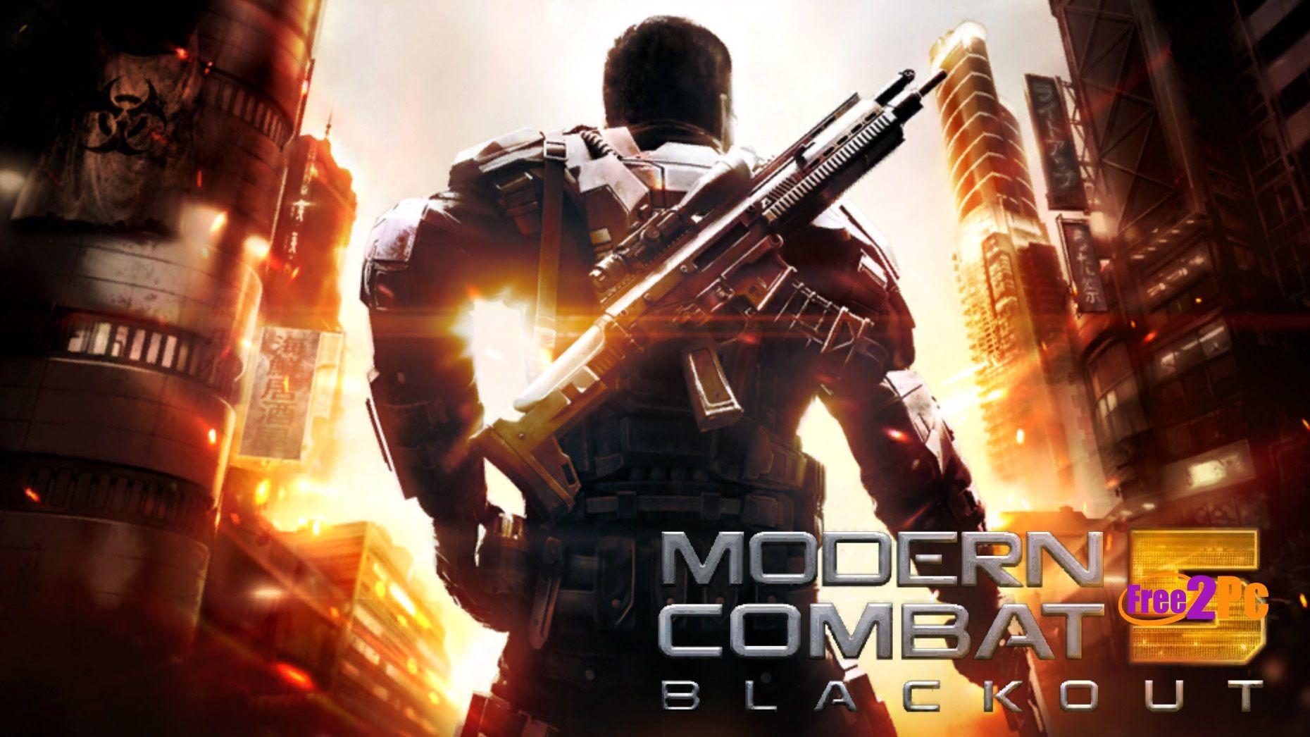 Modern Combat 5 Apk Data Download Free Full Version Blackout Game Combat Gameloft
