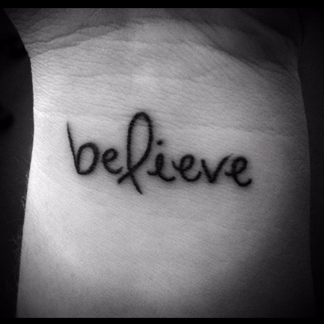 Pin By Mytorius On Believe Tattoo Men: Believe Tattoo With Ribbon. I Would Want The Ribbon In
