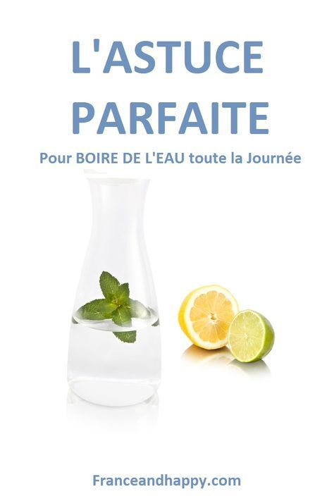 ASTUCE PARFAITE pour boire de l'eau TOUTE LA JOURNÉE