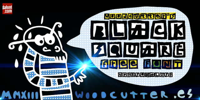 Woodcutter BLACK SQUARE Free FontSolo para uso personal / Only 4 personal use.  Woodcutter  MMXIII http://woodcutter.es