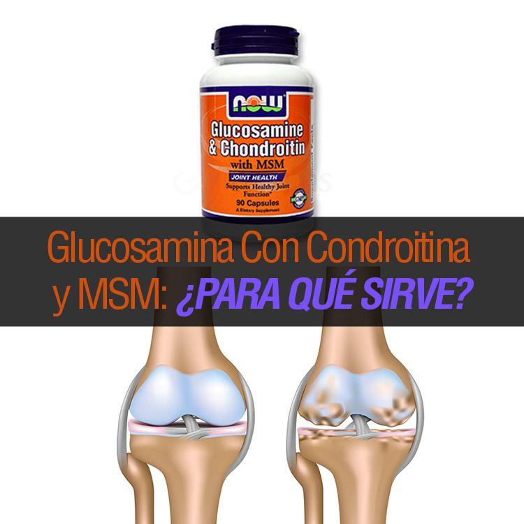 para que sirve la glucosamina y condroitina msm