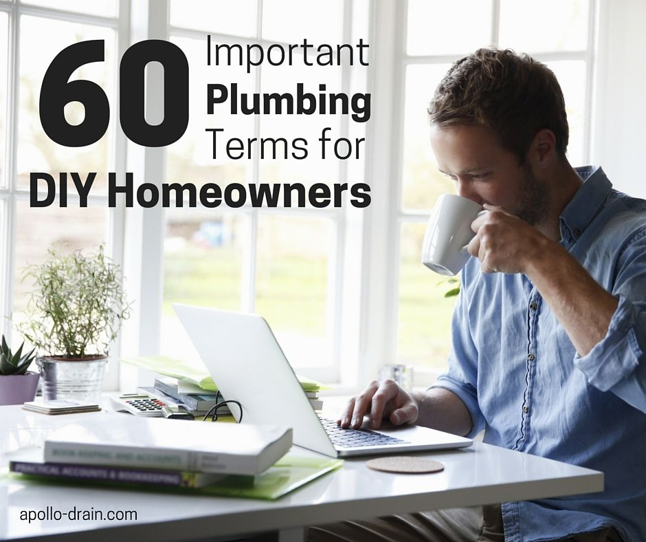 Plumbing Glossary Of Terms Definitions Plumbing Glossary Homeowner