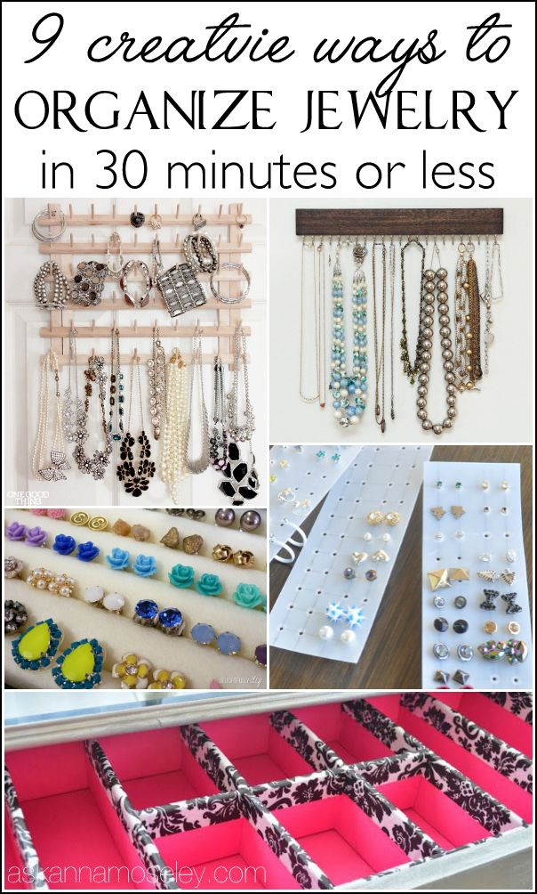 How To Organize Jewelry In 30 Minutes Or Less Jewelry