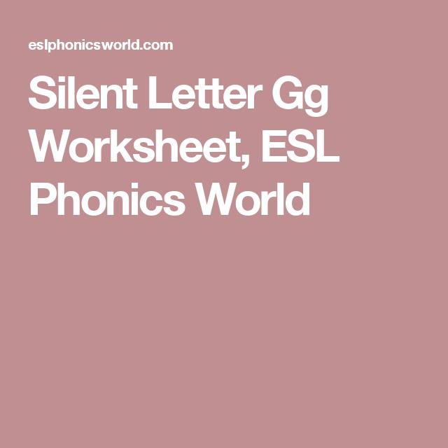 Silent Letter Gg Worksheet ESL Phonics World