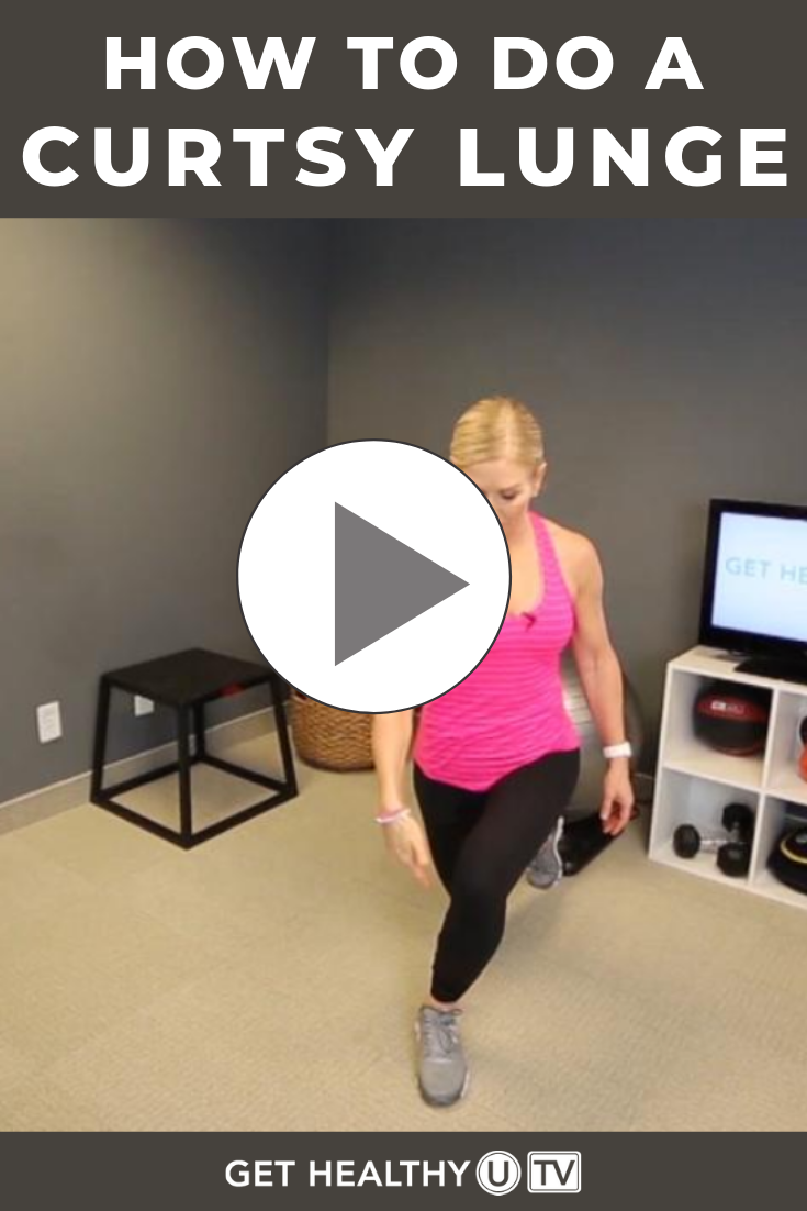 How To Curtsy Lunge With Proper Form Get Healthy U Tv Curtsy Lunge Step Workout Lunge Variations