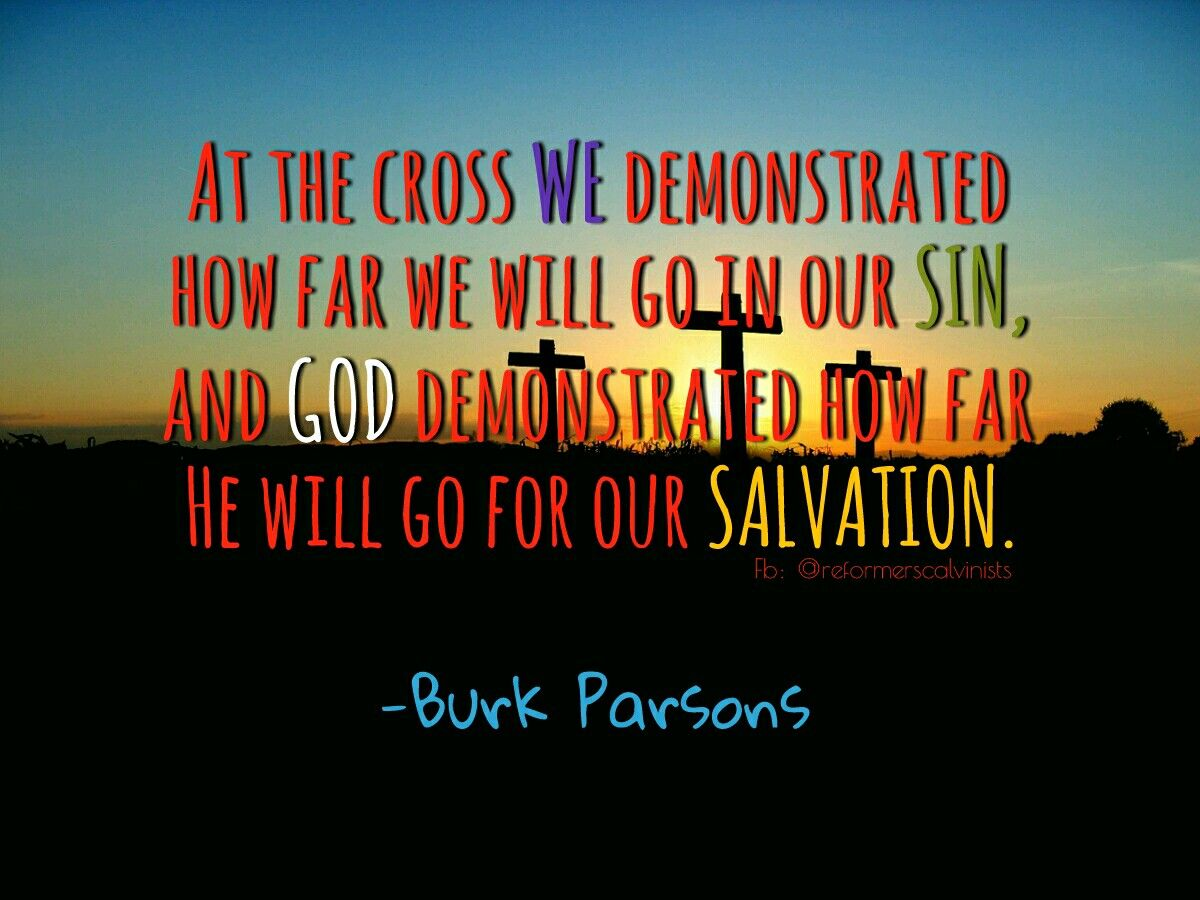 Quotes About Salvation Christian Quotes  Burk Parsons Quotes  Jesus  Salvation